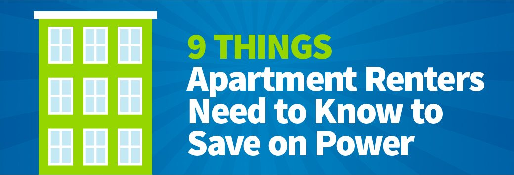 9 Things Apartment Renters Need to Know to Save on Power