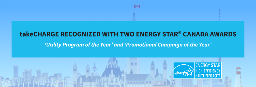 takeCHARGE RECOGNIZED WITH TWO ENERGY STAR® CANADA AWARDS