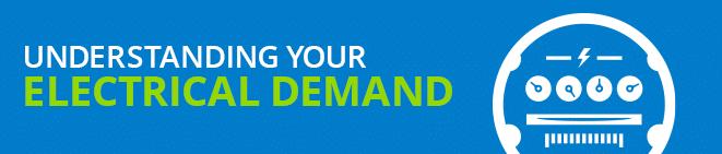 Understanding Your Electrical Demand